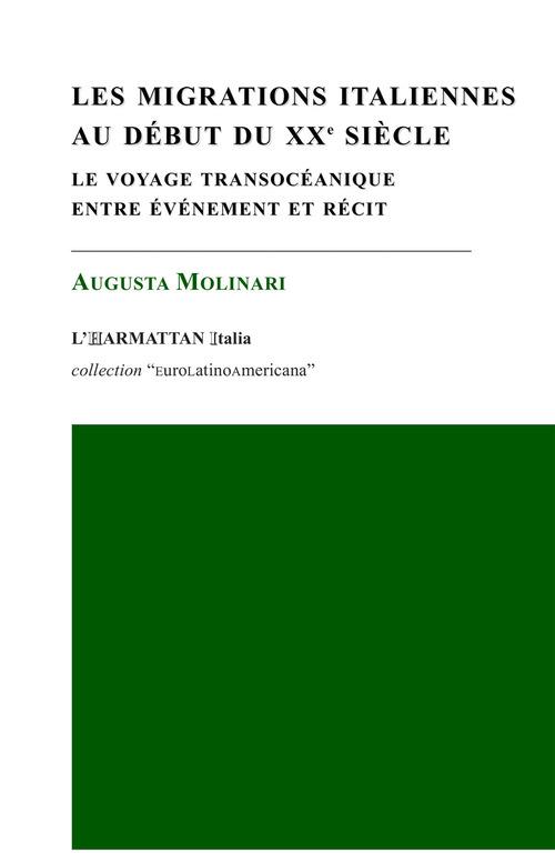 Les migrations italiennes au début du XXe siècle ; le voyage transocéanique entre événement et récit