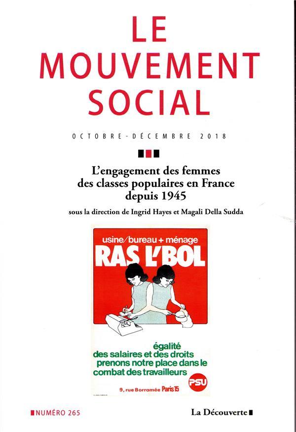 Revue le mouvement social n.265 ; l'engagement des femmes des classes populaires en france de 1945 a nos jours