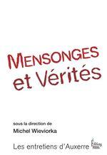 Vente Livre Numérique : Mensonges et vérités  - Michel WIEVIORKA