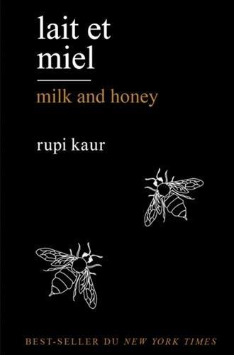 Lait et miel ; milk and honey