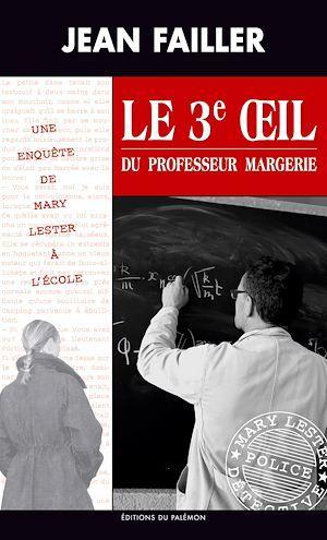 Le 3e oeil du professeur Margerie