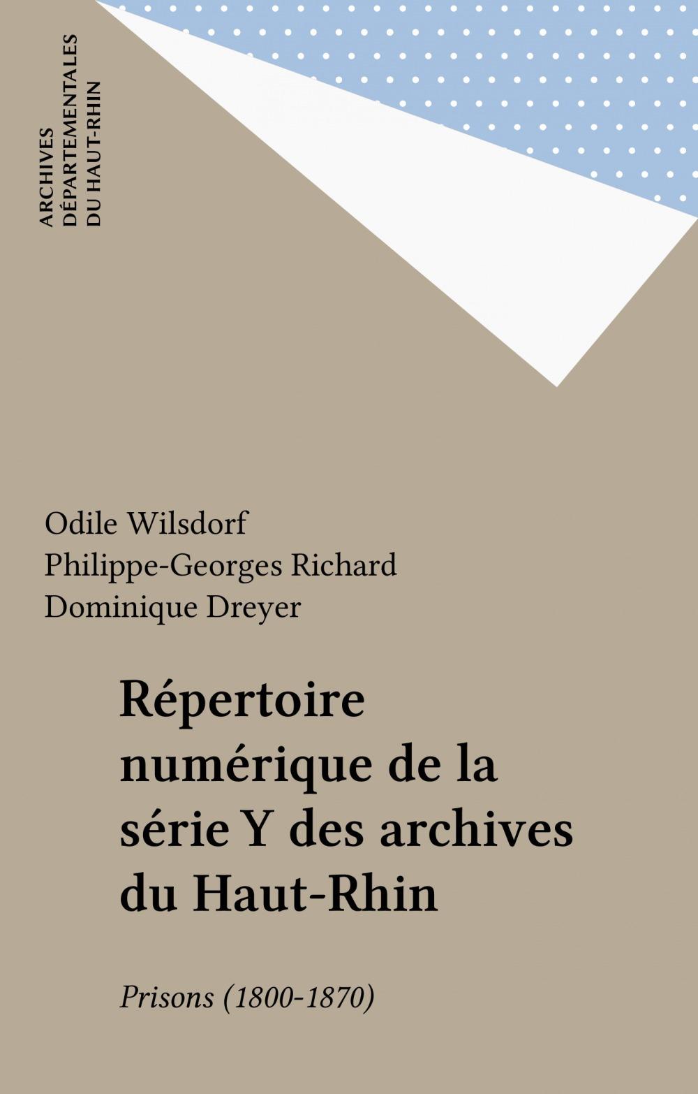 Répertoire numérique de la série Y des archives du Haut-Rhin