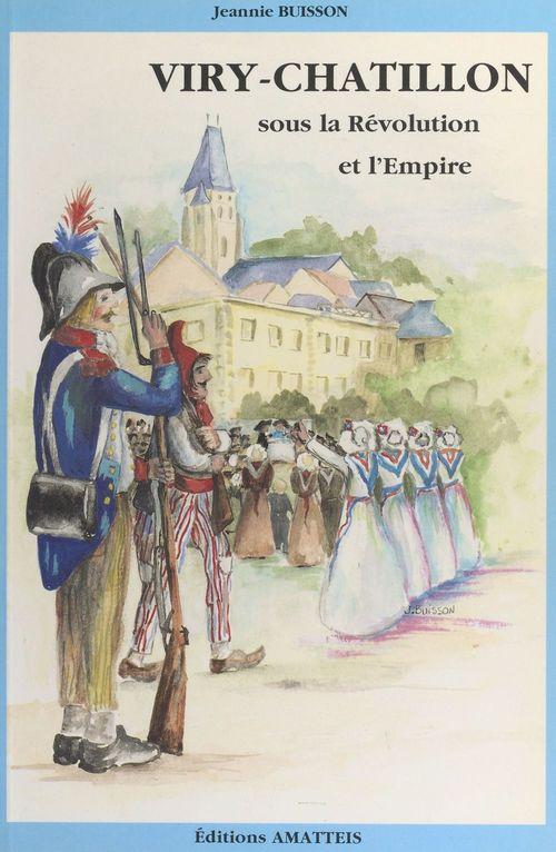 Viry-Châtillon de la Révolution à l'Empire (2)