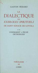La dialectique des Exercices Spirituels de Saint Ignace de Loyola (2)