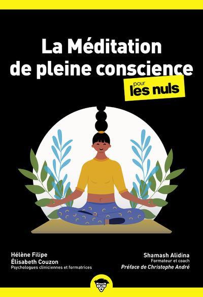 Méditation de pleine conscience poche pour les nuls (2e édition)