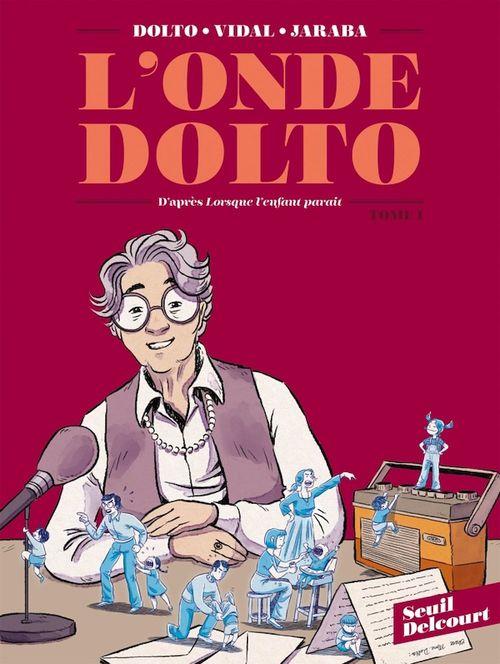 Vente EBooks : L'Onde Dolto T01  - Séverine Vidal  - Catherine Dolto