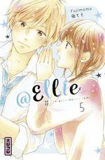 Vente Livre Numérique : @Ellie #je n'ai pas besoin de petit ami T.5  - Momo Fuji