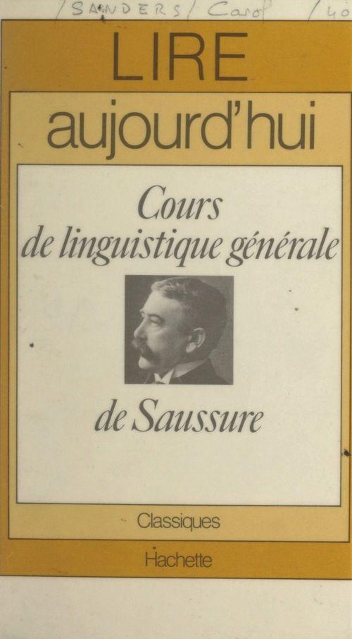 Cours de linguistique générale, de Saussure