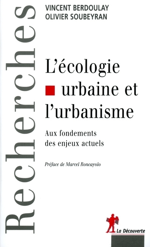 L'écologie urbaine et l'urbanisme ; aux fondements des enjeux actuels