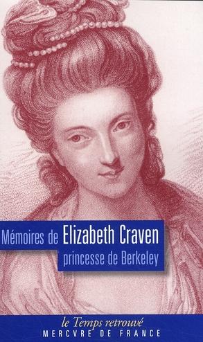 Mémoires de Elizabeth Craven, princesse de Berkeley