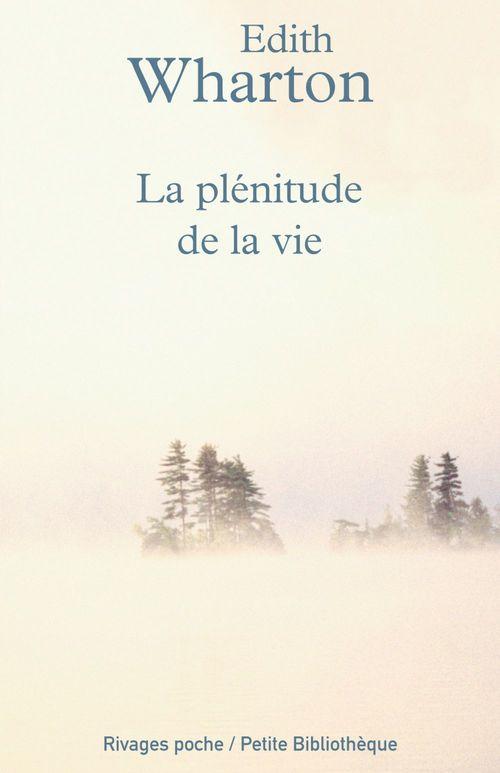 La plénitude de la vie