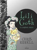 Vente Livre Numérique : Lili Goth, Tome 04  - Chris Riddell