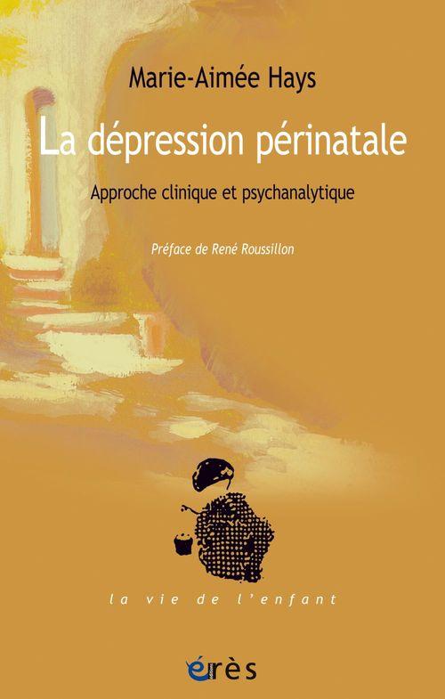 La dépression périnatale