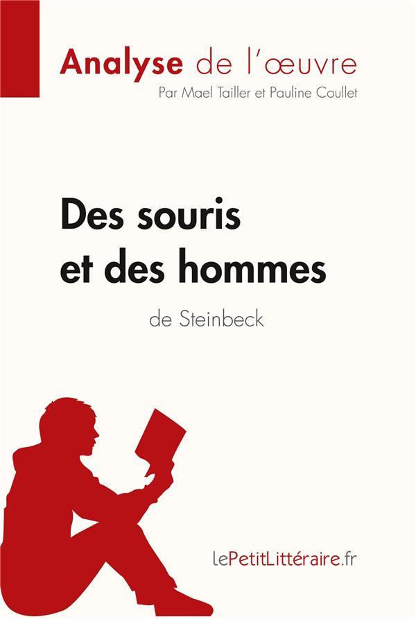 Des souris et des hommes, de John Steinbeck ; analyse complète de l'oeuvre et résumé