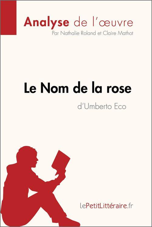 Le Nom de la rose d'Umberto Eco (Analyse de l'oeuvre)