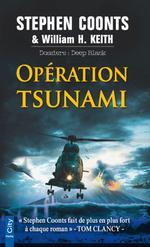 Vente EBooks : Opération Tsunami  - Stephen Coonts - H. Keith