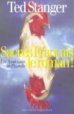 Couverture de Sacres francais, le roman! un americain en picardie