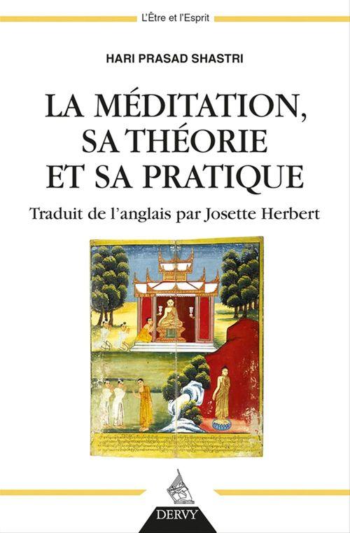 La méditation, sa théorie et sa pratique