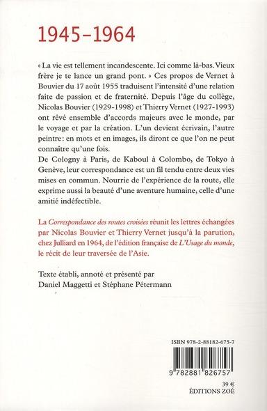 Correspondance des routes croisées (1945-1964)