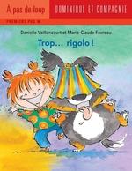 Vente EBooks : Trop... rigolo !  - Danielle Vaillancourt