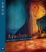 Vente EBooks : Arachnéa  - Rhéa Dufresne - Marion Arbona