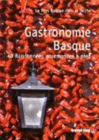 gastronomie basque ; 40 randonnées gourmandes à pied