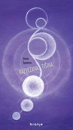 Razvezana tisina  - Vesna Spreitzer