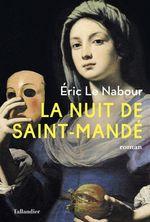 Vente Livre Numérique : La Nuit de Saint-Mandé  - Éric Le Nabour