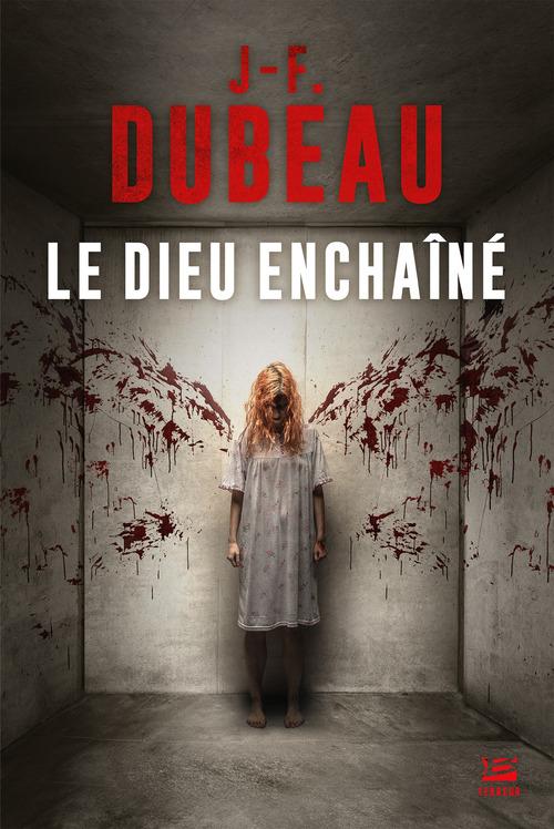Vente EBooks : Le Dieu enchaîné  - J-F. Dubeau