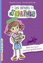 Vente Livre Numérique : Les Carnets d'Olivia, Tome 02  - Meredith Costain