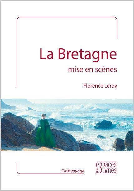 La Bretagne mise en scènes