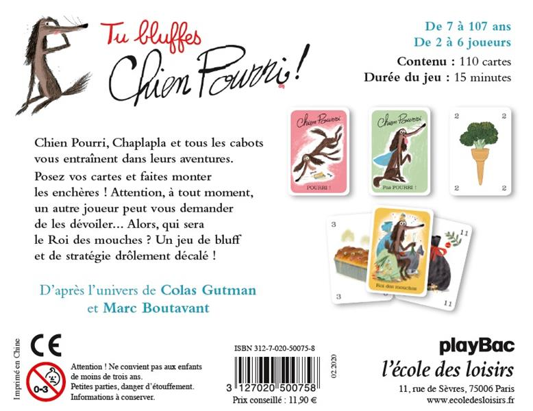Tu bluffes Chien Pourri