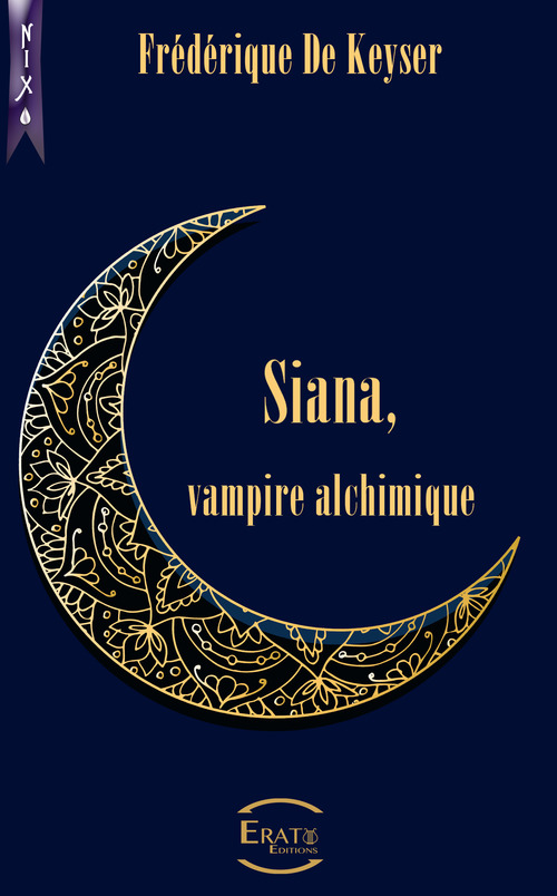 Siana, Vampire Alchimique