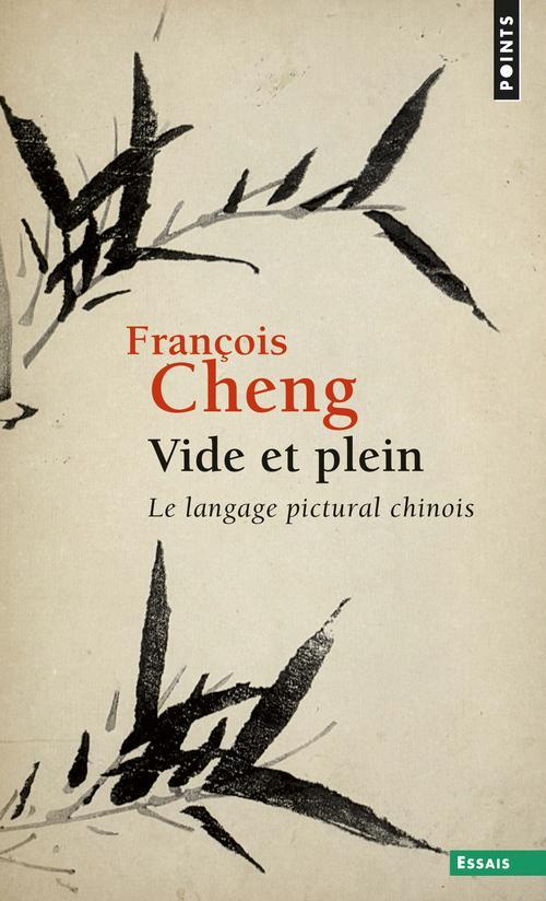 Vide et plein ; le langage pictural chinois