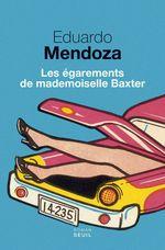 Vente Livre Numérique : Les Égarements de mademoiselle Baxter  - Eduardo Mendoza