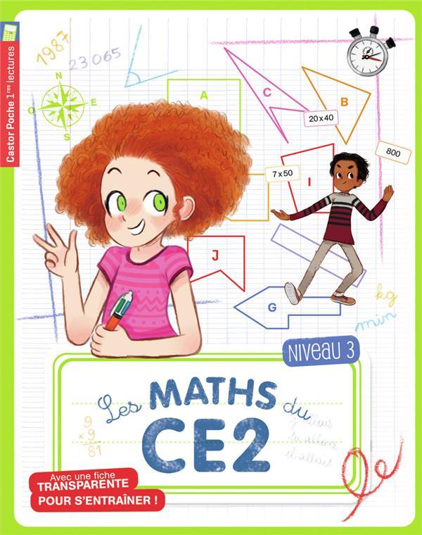Les maths du CE2 ; niveau 3