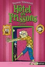 Vente EBooks : Hôtel des frissons T.6 ; à table  - Vincent Villeminot
