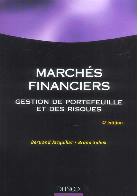 Marches financiers ; gestion de portefeuilles et des risques (4e édition)