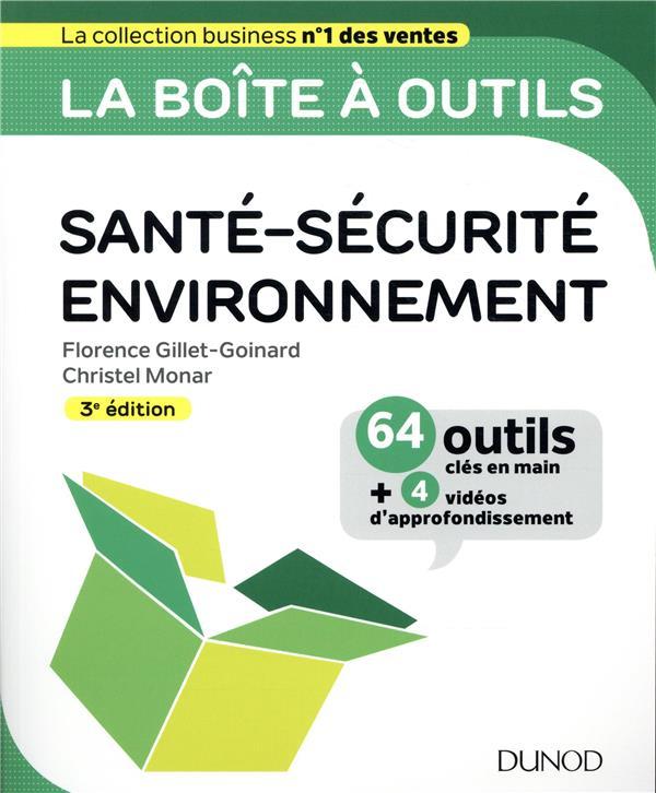 LA BOITE A OUTILS  -  EN SANTE-SECURITE-ENVIRONNEMENT  -  64 OUTILS CLES EN MAIN (3E EDITION)