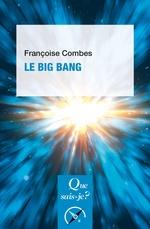 Vente EBooks : Le Big Bang  - Françoise Combes