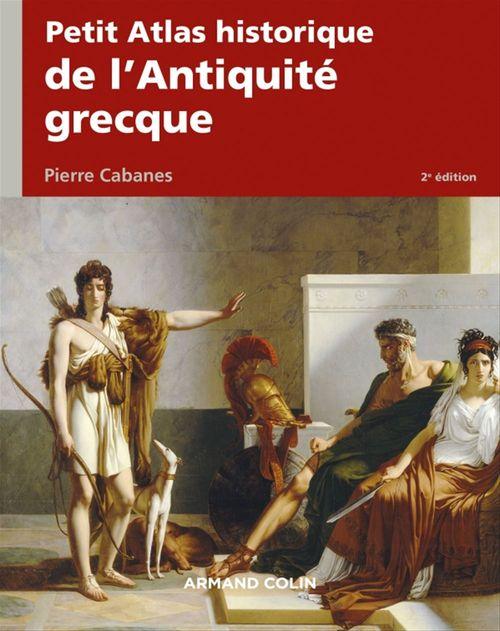 Petit atlas historique de l'Antiquité grecque (2e édition)