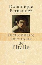 Vente Livre Numérique : Dictionnaire amoureux de l'Italie  - Dominique Fernandez