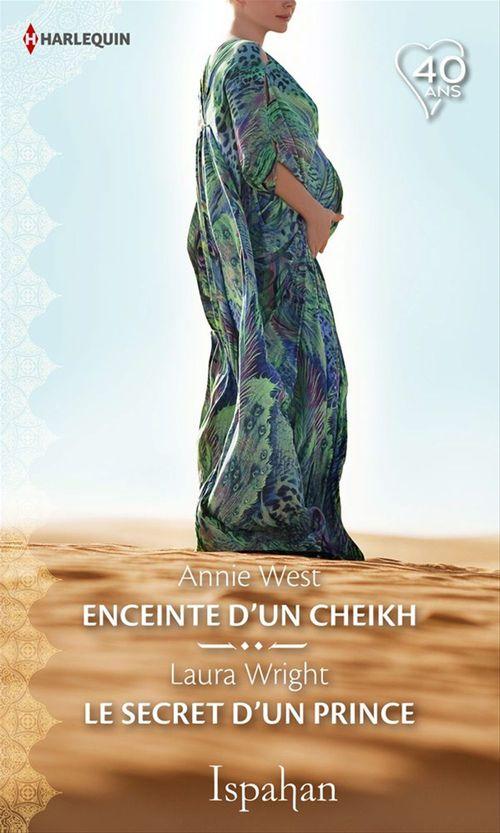 Vente EBooks : Enceinte d'un cheikh - Le secret d'un prince  - Annie West  - Laura Wright