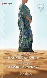 Vente Livre Numérique : Enceinte d'un cheikh - Le secret d'un prince  - Annie West - Laura Wright