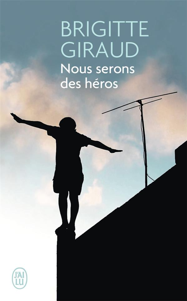 Nous serons des héros