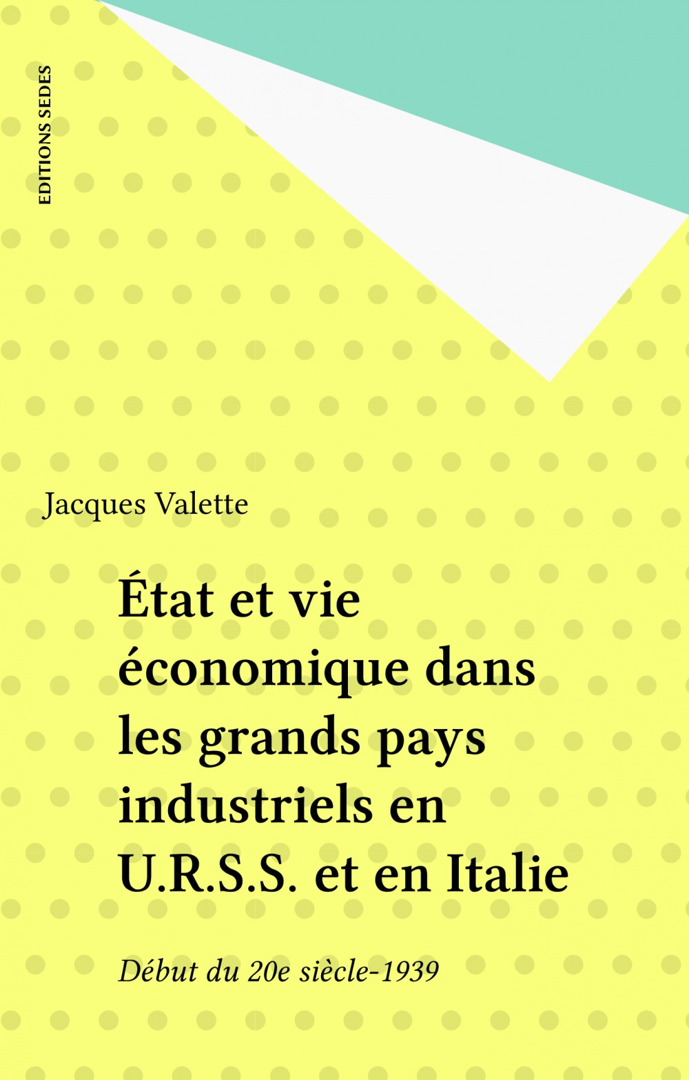 Etat et vie economique dans les grands pays industriels