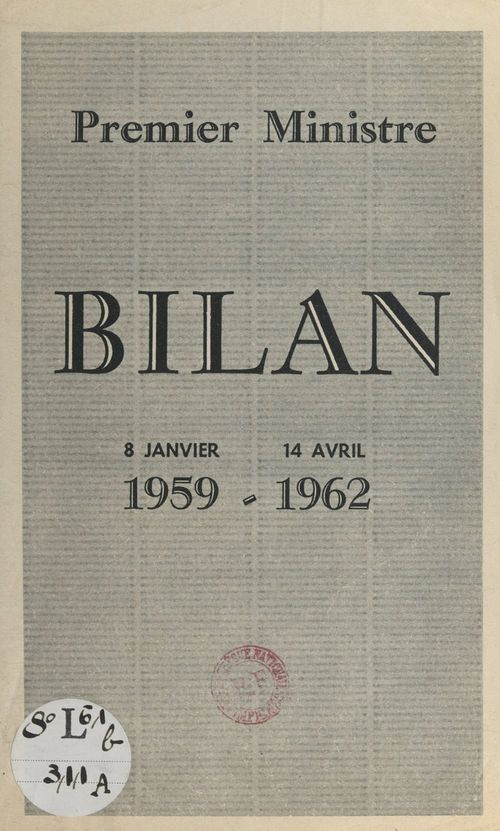 Premier Ministre : bilan, 8 janvier 1959 - 14 avril 1962
