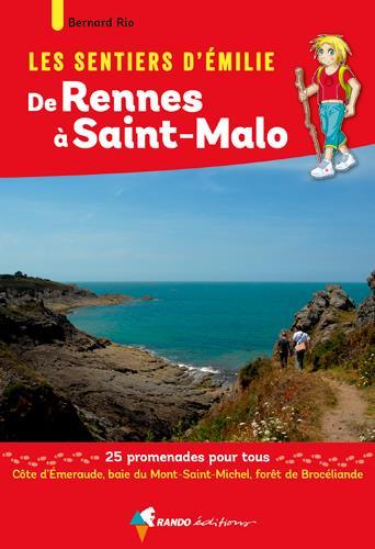 les sentiers d'Emilie ; les sentiers d'Émilie de Rennes à Saint-Malo