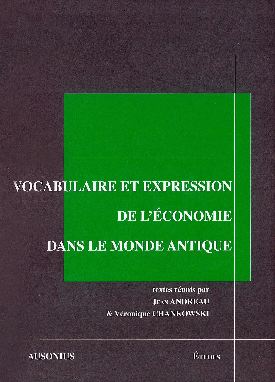 Vocabulaire et expression de l'economie dans le monde antique.