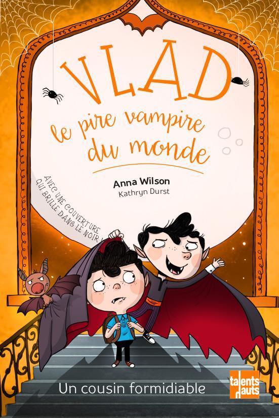 Vlad, le pire vampire du monde t.3 ; un cousin formidiable